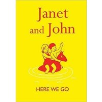 Janet and John: Here We Go by Mabel O'Donnell, Rona Munro (Hardback, 2007)