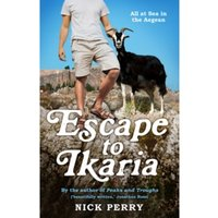 Escape to Ikaria : All at Sea in the Aegean