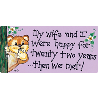 My Wife And I Were Happy Smiley Sign Pack Of 12