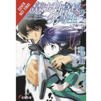 The Irregular At Magic High School Volume 2: Enrollment Arc: Part 2 (light novel)