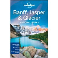 Lonely Planet Banff, Jasper and Glacier National Parks by Michael Grosberg, Lonely Planet, Brendan Sainsbury (Paperback,...
