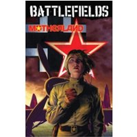 Garth Ennis Battlefields Volume 6: Motherland TP