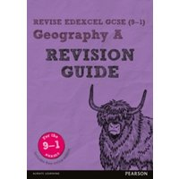 Revise Edexcel GCSE (9-1) Geography A Revision Guide : (with free online edition)