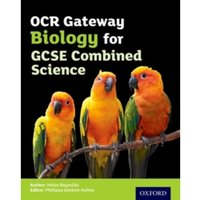 OCR Gateway GCSE Biology for Combined Science Student Book by Jo Locke (Paperback, 2016)