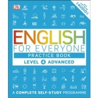 English for Everyone Practice Book Level 4 Advanced: A Complete Self-Study Programme by DK (Paperback, 2016)