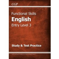 Functional Skills English Entry Level 3 - Study & Test Practice by CGP Books (Paperback, 2016)