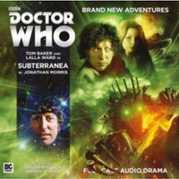 Doctor Who: the Fourth Doctor Adventures : 6.6 Subterranea : 6.6