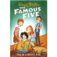 Five On A Secret Trail: Book 15 (Famous Five) Paperback / Softback