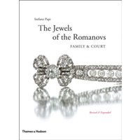 Jewels of the Romanovs (Revised and Expanded) by Stefano Papi (Hardback, 2013)