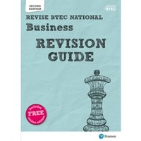 Revise BTEC National Business Revision Guide : Second edition