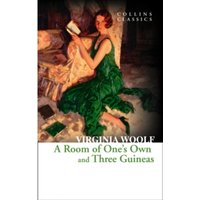 A Room of One's Own and Three Guineas (Collins Classics) by Virginia Woolf (Paperback, 2014)