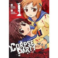 Corpse Party  Blood Covered: Volume 1