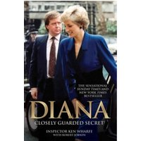 Diana : Closely Guarded Secret