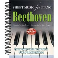 Ludwig Van Beethoven: Sheet Music for Piano : From Easy to Advanced; Over 25 masterpieces
