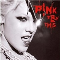 Pink Try This CD