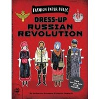 Dress-Up Russian Revolution : Discover History Through Fashion : 2