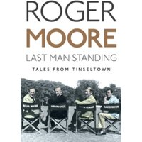 Last Man Standing : Tales from Tinseltown