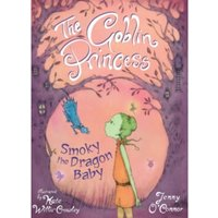 The Goblin Princess : Smoky the Dragon Baby