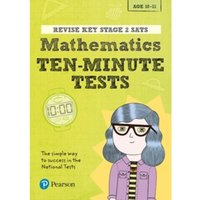 Revise Key Stage 2 SATs Mathematics Ten-Minute Tests