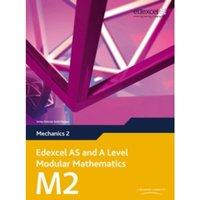 Edexcel AS and A Level Modular Mathematics Mechanics 2 M2 by Keith Pledger (Mixed media product, 2009)