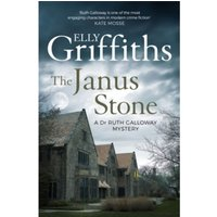 The Janus Stone : The Dr Ruth Galloway Mysteries 2