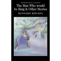 The Man Who Would Be King & Other Stories by Rudyard Kipling (Paperback, 1994)