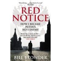 Red Notice: How I Became Putin's No. 1 Enemy by Bill Browder (Paperback, 2016)