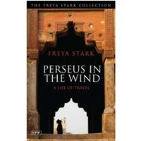 Perseus in the Wind : A Life of Travel