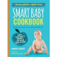 The Smart Baby Cookbook : Boost your baby's immunity and brain development