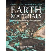Earth Materials 2nd Edition : Introduction to Mineralogy and Petrology