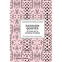 Fashion Quotes : Stylish Wit & Catwalk Wisdom
