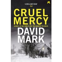 Cruel Mercy : The 6th DS McAvoy Novel from the Richard & Judy bestselling author