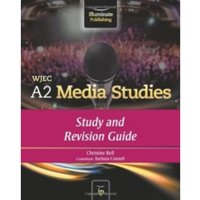 WJEC A2 Media Studies: Study and Revision Guide by Christine Bell (Paperback, 2013)