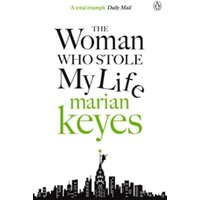 The Woman Who Stole My Life by Marian Keyes (Paperback, 2015)