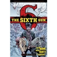 The Sixth Gun Volume 5 TP