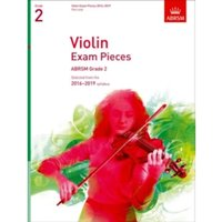 Violin Exam Pieces 2016-2019, ABRSM Grade 2, Part : Selected from the 2016-2019 syllabus