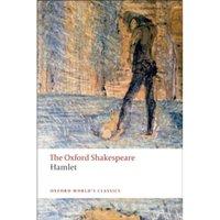Hamlet: The Oxford Shakespeare by William Shakespeare (Paperback, 2009)