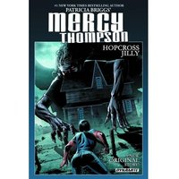Mercy Thompson Hopcross Jilly Hardcover