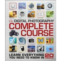 Digital Photography Complete Course by DK (Hardback, 2015)