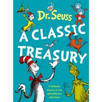 Dr. Seuss: A Classic Treasury by Dr. Seuss (Mixed media product, 2006)