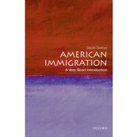 American Immigration: A Very Short Introduction by David A. Gerber (Paperback, 2011)