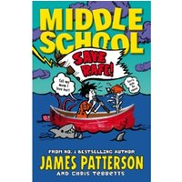 Middle School: Save Rafe! : (Middle School 6)