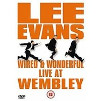 Lee Evans - Wired And Wonderful - Live At Wembley DVD