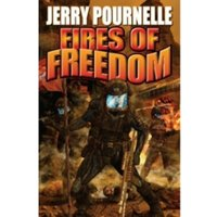 Fires of Freedom by Jerry Pournelle (Book, 2010)