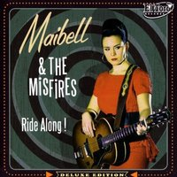 Maibell & The Misfires - Ride Along! Vinyl