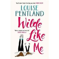 Wilde Like Me : Fall in love with this summer's hottest debut!