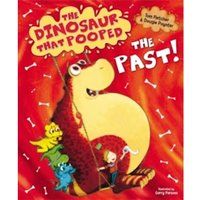 The Dinosaur That Pooped The Past! by Tom Fletcher, Dougie Poynter (Paperback, 2014)