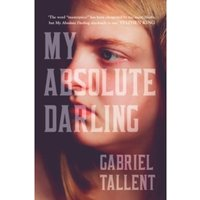 My Absolute Darling : The Most Talked About Debut of 2017