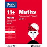 Bond 11+: Maths: Assessment Papers : 9-10 years Book 1