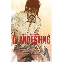 Clandestino: Complete Collection